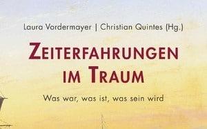 """""""Zeiterfahrungen im Traum"""": Sammelband zu einem Panel des 26. Deutschen Germanistentages 2019"""